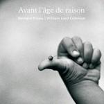 Le-Lieu_bouquins_Avant-l-age-de-raison-Bernard-Plossu-p